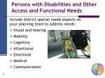 persons with disabilities and other access and functional needs