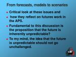 from forecasts models to scenarios