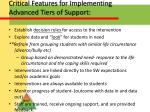 critical features for implementing advanced tiers of support