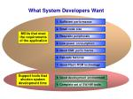 what system developers want