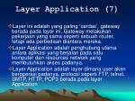 layer application 7