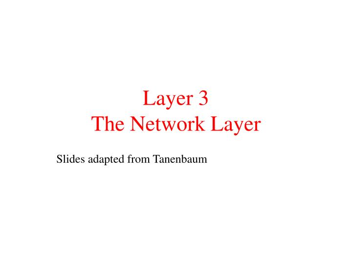 layer 3 the network layer n.