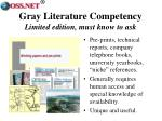 gray literature competency limited edition must know to ask