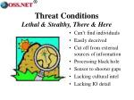 threat conditions lethal stealthy there here