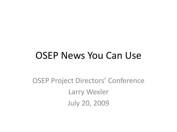 osep news you can use n.
