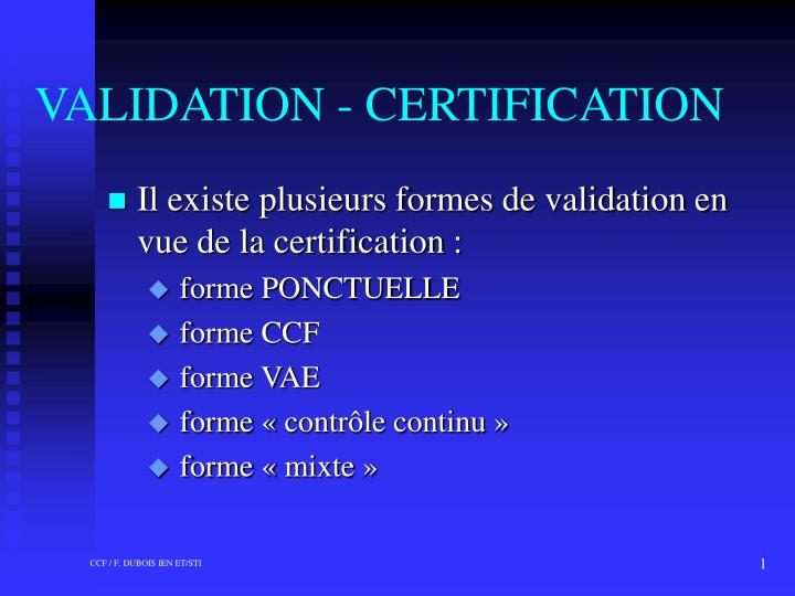 validation certification n.