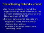 characterizing networks cont d