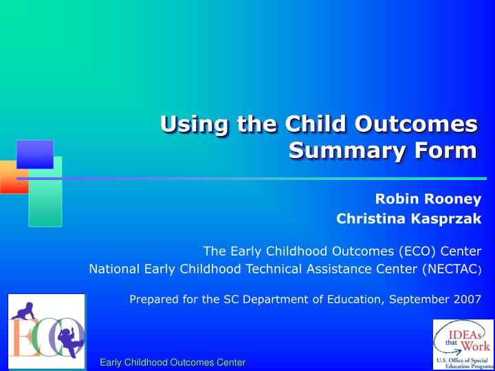 using the child outcomes summary form n.