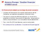 amorce europe soutien financier d oseo anvar