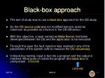 black box approach