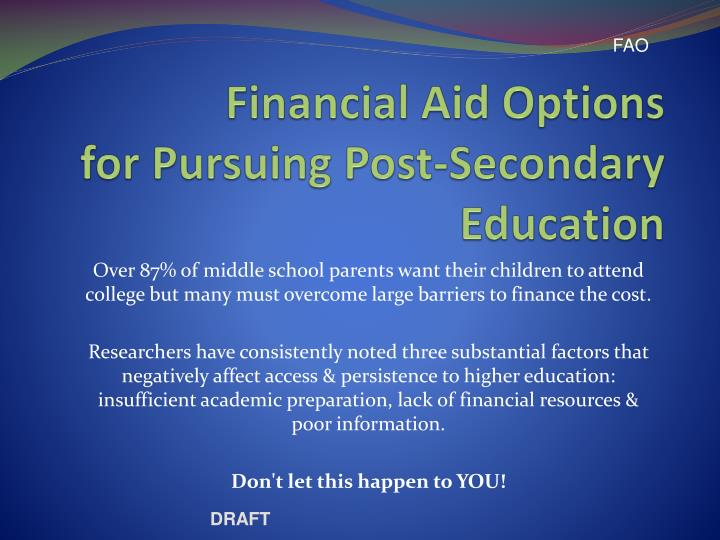 financial aid options for pursuing post secondary education n.