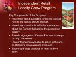 independent retail locally grow program
