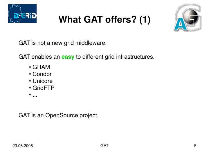 What GAT offers? (1)