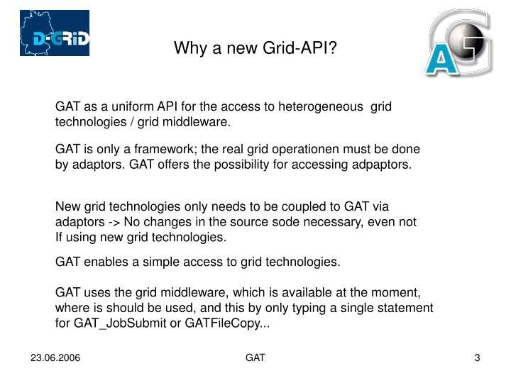 Why a new grid api