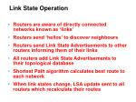 link state operation
