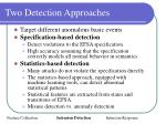 two detection approaches
