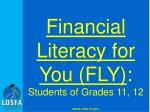 financial literacy for you fly students of grades 11 12