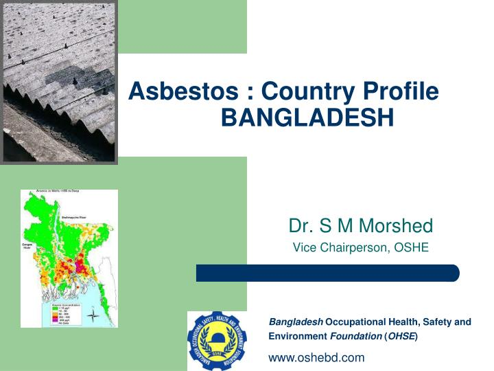 asbestos country profile bangladesh n.