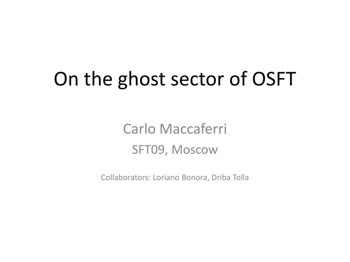 on the ghost sector of osft n.
