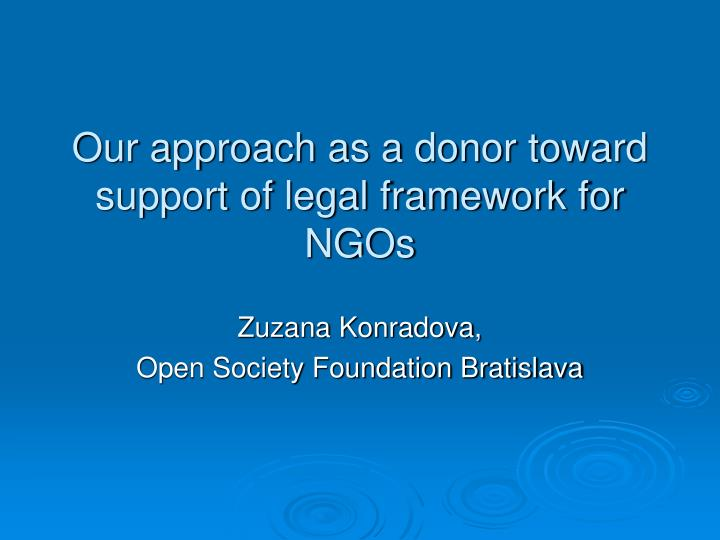 our approach as a donor toward support of legal framework for ngos n.