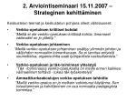2 arviointiseminaari 15 11 2007 strateginen kehitt minen1