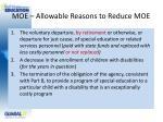 moe allowable reasons to reduce moe