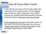 use of carry over funds