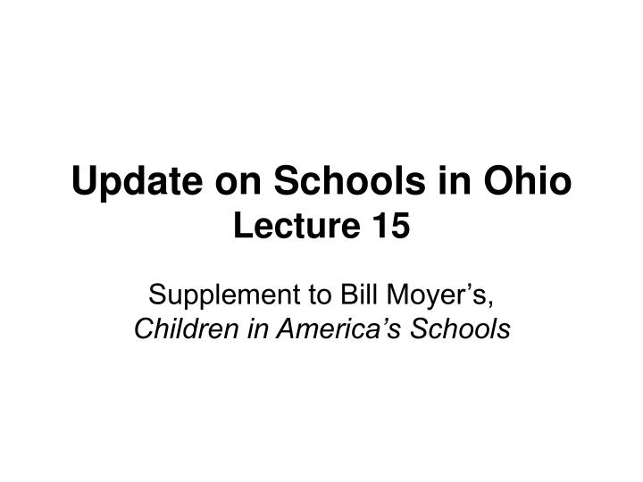 update on schools in ohio lecture 15 n.