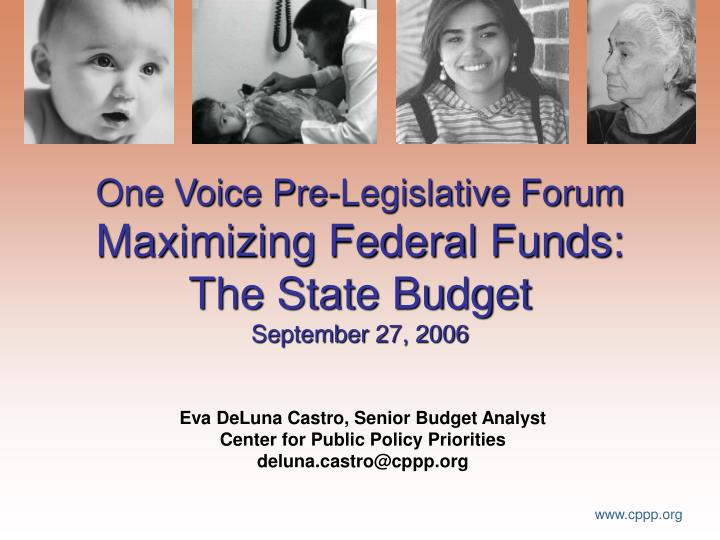 one voice pre legislative forum maximizing federal funds the state budget september 27 2006 n.