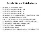 regulaci n ambiental minera