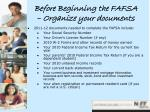 before beginning the fafsa organize your documents