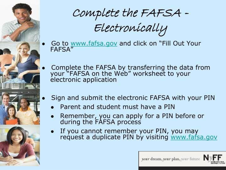 Complete the FAFSA - Electronically