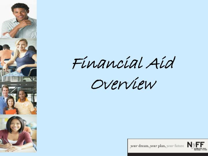 financial aid overview n.