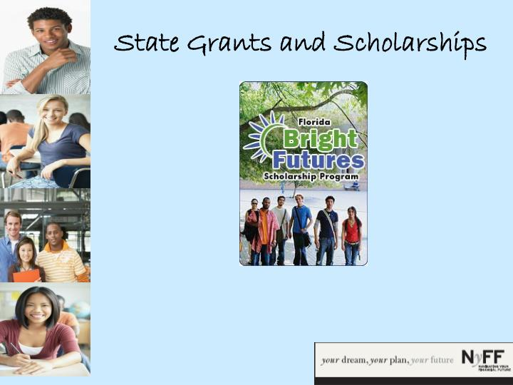State Grants and Scholarships