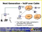 next generation voip over cable