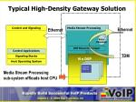 typical high density gateway solution