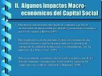 ii algunos impactos macro econ micos del capital social