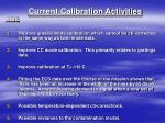 current calibration activities acis