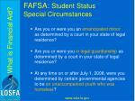 fafsa student status special circumstances