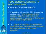 tops general eligibility requirements1