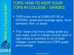 tops how to keep your tops in college grades
