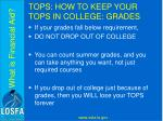 tops how to keep your tops in college grades7