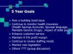 5 year goals