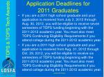 application deadlines for 2011 graduates2