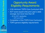 opportunity award eligibility requirements