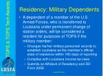 residency military dependents