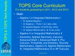 tops core curriculum for students graduating in 2011 2012 and 20131