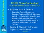 tops core curriculum for students graduating in 2011 2012 and 20133