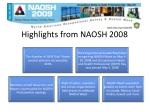 highlights from naosh 2008