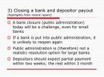 3 closing a bank and depositor payout highlights from recent report
